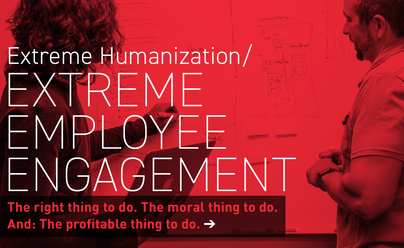 Extreme Employeee Engagement